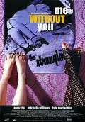 Me Without You (2002) Poster #1 Thumbnail