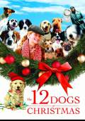 The 12 Dogs of Christmas (2007) Poster #1 Thumbnail