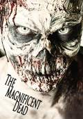 The Magnificent Dead (2011) Poster #1 Thumbnail