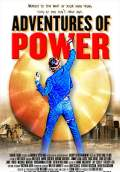 Adventures of Power (2009) Poster #1 Thumbnail