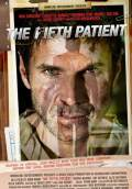 The Fifth Patient (2007) Poster #1 Thumbnail