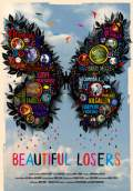 Beautiful Losers (2008) Poster #1 Thumbnail