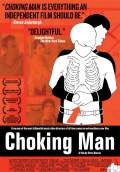 Choking Man (2008) Poster #1 Thumbnail