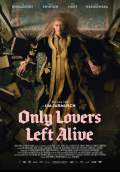 Only Lovers Left Alive (2014) Poster #3 Thumbnail