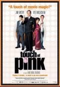 Touch of Pink (2004) Poster #1 Thumbnail