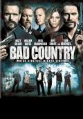 Bad Country (2014) Poster #1 Thumbnail