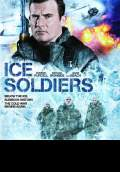 Ice Soldiers (2013) Poster #1 Thumbnail