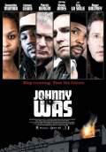 Johnny Was (2006) Poster #1 Thumbnail