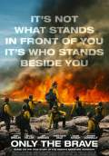 Only the Brave (2017) Poster #2 Thumbnail