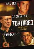 Tortured (2008) Poster #1 Thumbnail