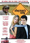 Sherman's Way (2009) Poster #1 Thumbnail