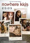 Nowhere Kids (2009) Poster #1 Thumbnail