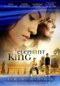 The Elephant King (2008) Poster #1 Thumbnail