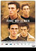 Give Me Your Hand (Donne-moi la main) (2009) Poster #1 Thumbnail