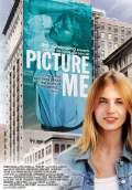 Picture Me (2010) Poster #1 Thumbnail