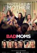 Bad Moms (2016) Poster #1 Thumbnail