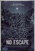 No Escape (2015) Poster #5 Thumbnail