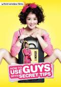 How to Use Guys with Secret Tips (2013) Poster #1 Thumbnail