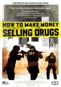 How to Make Money Selling Drugs (2013) Poster #1 Thumbnail