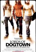 Lords of Dogtown (2005) Poster #1 Thumbnail