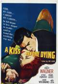 A Kiss Before Dying (1956) Poster #1 Thumbnail