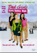 Bad Girls from Valley High (2005) Poster #1 Thumbnail