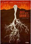Deep in the Darkness (2014) Poster #1 Thumbnail