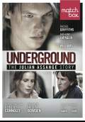 Underground: The Julian Assange Story (2012) Poster #1 Thumbnail
