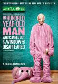 The 100-Year-Old Man Who Climbed Out the Window and Disappeared (2015) Poster #1 Thumbnail