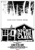 A Night in the Cabin (2017) Poster #2 Thumbnail