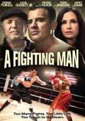 A Fighting Man (2014) Poster #1 Thumbnail