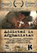 Addicted in Afghanistan (2009) Poster #1 Thumbnail