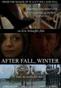 After Fall, Winter (2012) Poster #1 Thumbnail