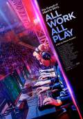 All Work All Play (2015) Poster #1 Thumbnail