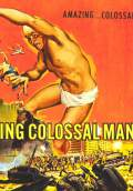 The Amazing Colossal Man (1958) Poster #2 Thumbnail