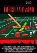 American Casino (2009) Poster #1 Thumbnail