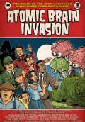 Atomic Brain Invasion (2010) Poster #1 Thumbnail