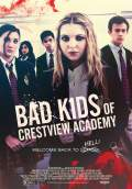 Bad Kids of Crestview Academy (2017) Poster #1 Thumbnail