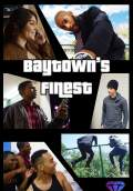 Baytown's Finest (2016) Poster #1 Thumbnail