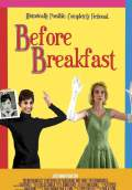 Before Breakfast (2010) Poster #1 Thumbnail