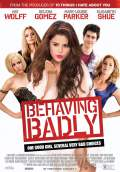 Behaving Badly (2014) Poster #1 Thumbnail