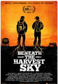 Beneath The Harvest Sky (2013) Poster #1 Thumbnail
