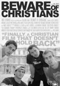 Beware of Christians (2011) Poster #1 Thumbnail