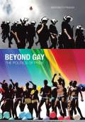 Beyond Gay: The Politics of Pride (2009) Poster #1 Thumbnail