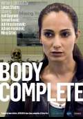 Body Complete (2012) Poster #1 Thumbnail