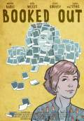 Booked Out (2011) Poster #1 Thumbnail