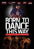 Born to Dance this Way (2012) Poster #1 Thumbnail