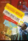 Youssou Ndour: I Bring What I Love (2009) Poster #1 Thumbnail