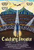 Catching Dreams (2008) Poster #1 Thumbnail