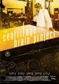 The Centrifuge Brain Project (2012) Poster #1 Thumbnail